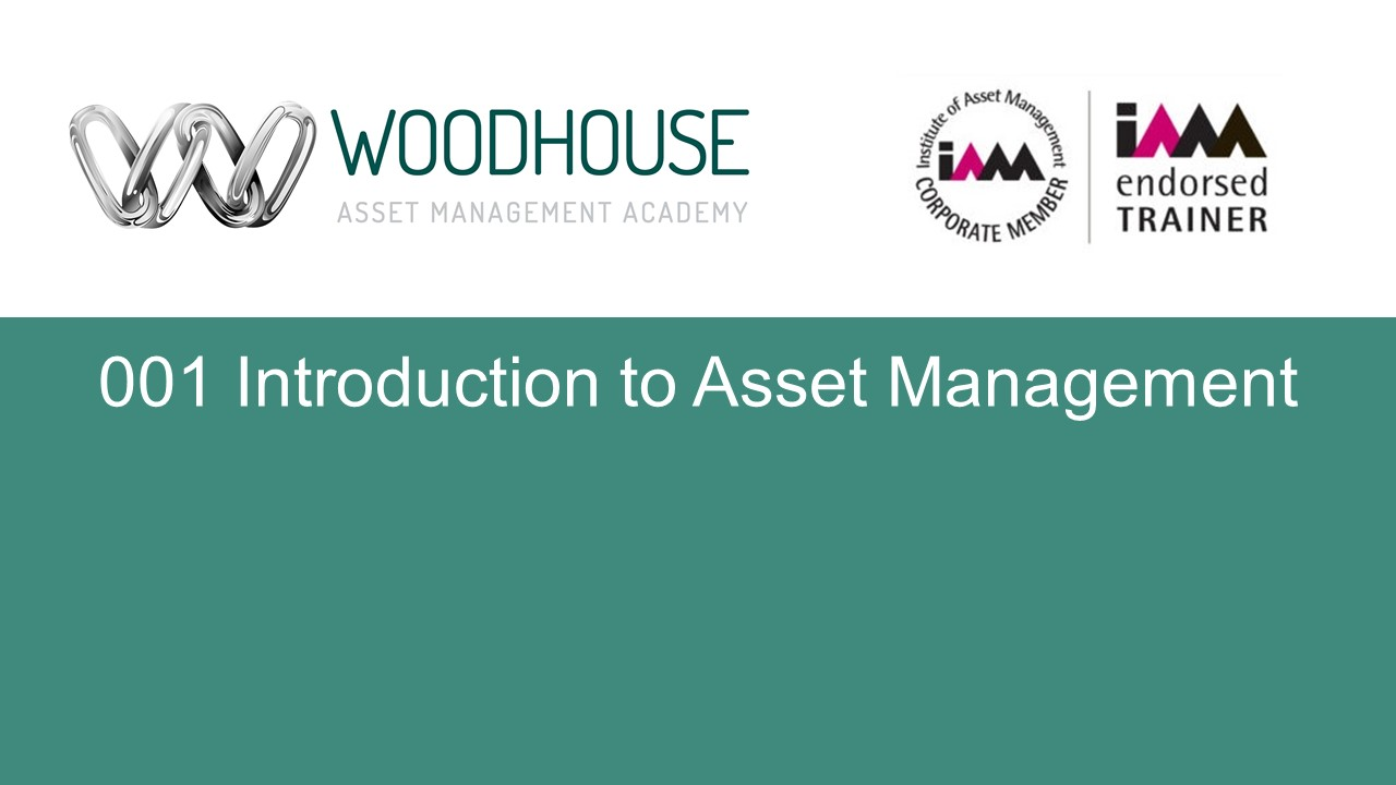 W001 Introduction to Asset Management