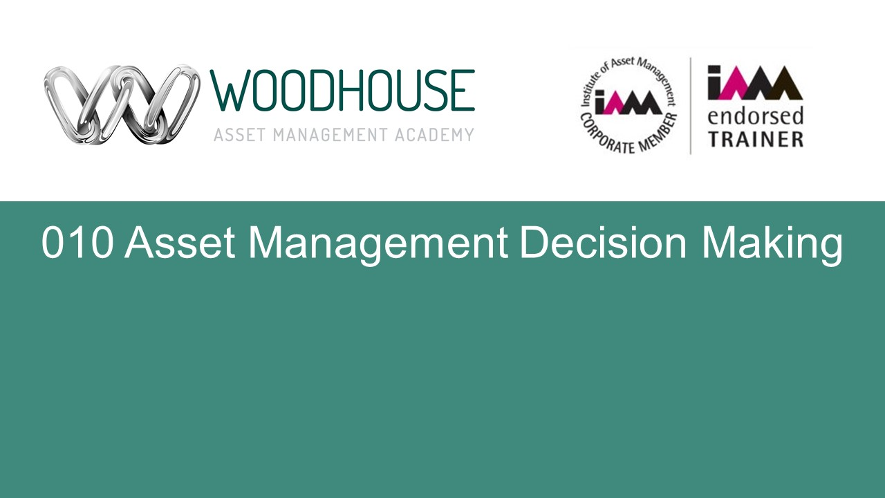 W010 Asset Management Decision Making