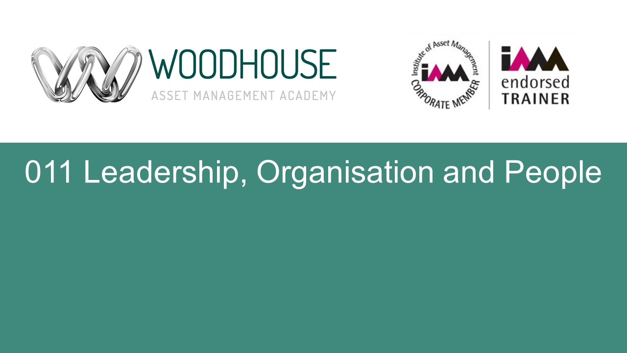 W011 Leadership, Organisation and People