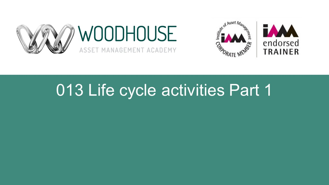 W013 Life cycle activities Part 1