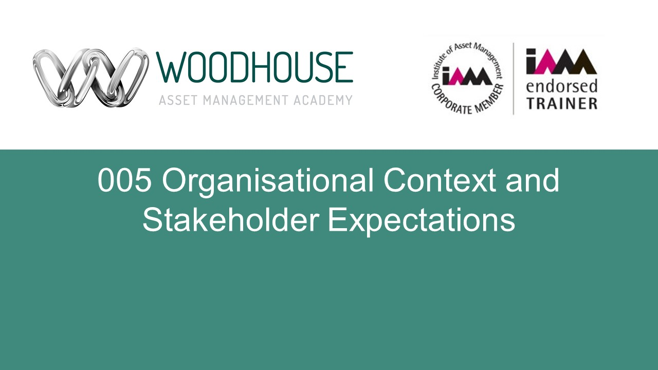 W005 Organisational Context and Stakeholder Expectations