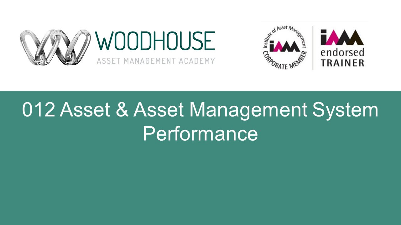 W012 Asset & Asset Management System Performance
